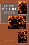 Salted With Fire - Nancy LaRonda Johnson