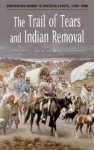 The Trail of Tears and Indian Removal - Amy H. Sturgis