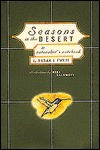 Seasons in the Desert - Susan J. Tweit, Kirk Caldwell