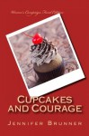 Cupcakes and Courage: Women's Campaign Fund Edition - Jennifer Brunner, Gloria Feldt