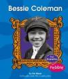 Bessie Coleman - Eric Braun