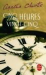 Cinq heures vingt-cinq - Agatha Christie