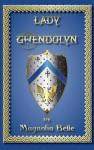 Lady Gwendolyn - Magnolia Belle, Susan Helene Gottfried
