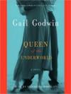 Queen of the Underworld: A Novel (Audio) - Gail Godwin, Stephanie Zimbalist