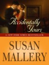 Accidentally Yours (Wheeler Hardcover) - Susan Mallery