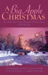 A Big Apple Christmas: Moonlight and Mistletoe/Shopping for Love/Where the Love Light Gleams/Gifts from the Magi (Inspirational Christmas Romance Collection) - Vasthi Reyes Acosta, Gail Sattler, Lynette Sowell, Carrie Turansky