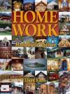 Home Work: Handbuilt Shelter - Lloyd Kahn