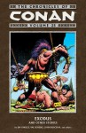 The Chronicles of Conan Volume 25: Exodus and Other Stories - Geof Isherwood, Jim Owsley, Ernie Chan, Val Semeiks, John Buscema, Chris Warner