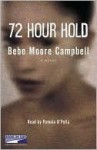 72 Hour Hold (Audio) - Bebe Moore Campbell