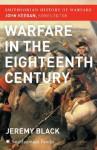 The Warfare in the Eighteenth Century (Smithsonian History of Warfare) - Jeremy Black