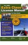 The ARRL Extra Class License Manual for Ham Radio - Ward Silver, American Radio Relay League