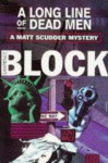 A Long Line Of Dead Men (A Matt Scudder Mystery) - Lawrence Block
