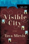 Visible City - Tova Mirvis