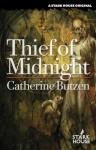 Thief of Midnight - Catherine Butzen