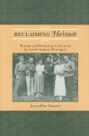 Reclaiming Heimat: Trauma and Mourning in Memoirs by Jewish Austrian Reemigres - Jacqueline Vansant