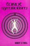 Tarot Symbolism - Robert O'Neill