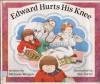 Edward Hurts His Knee - Michaela Morgan, Sue Porter
