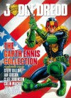 Judge Dredd The Garth Ennis Collection - Garth Ennis, Steve Dillon, Ian Gibson, Cliff Robinson, Colin MacNeil, John Burns, Greg Staples