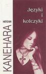 Języki i kolczyki - Hitomi Kanehara, Witold Nowakowski