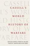 Cassell's World History Of Warfare - Holger H. Herwig