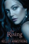 The Rising (Darkness Rising) - Kelley Armstrong
