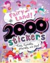 2000 Stickers: Fairy Land - Parragon Books
