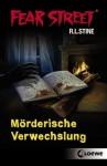 Fear Street: Mörderische Verwechslung - R.L. Stine, Maria Rosken, Sabine Rahn