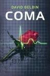Coma (Gr8reads) - David Belbin, Jon Rogers