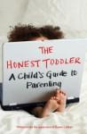 The Honest Toddler - Bunmi Laditan