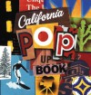 The California Pop-Up Book - Graham Nash