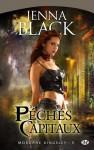 Péchés capitaux (Morgane Kingsley # 5) - Jenna Black