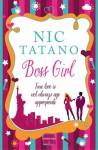 Boss Girl - Nic Tatano