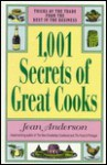 1,001 Secrets of Great Cooks - Jean Anderson