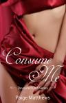 Consume Me - Paige Matthews
