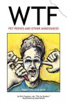 Wtf - Pet Peeves and Other Annoyances - Rich Ferguson, Shad Perlich