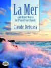 La Mer and Other Works for Piano Four Hands (Dover Music for Piano) - Claude Debussy