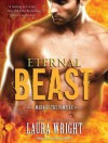 Eternal Beast - Laura Wright, Tavia Gilbert