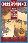 The Correspondence of Walter Benjamin and Gershom Scholem, 1932-1940 - Anson Rabinbach, Gershom Scholem, Gary Smith, Andre Lefevere, Walter Benjamin