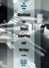 Workbook for News Reporting and Writing - Group Staff Missouri, Don Ranly, Daryl R. Moen, George Kennedy