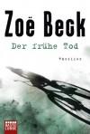 Der frühe Tod - Zoë Beck