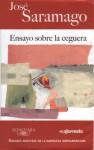 Ensayo sobre la ceguera - José Saramago, Basilio Losada