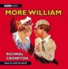 Just William: More William (BBC Audio) - Richmal Crompton