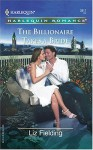The Billionaire Takes A Bride - Liz Fielding