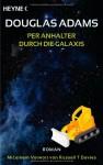 Per Anhalter durch die Galaxis (Per Anhalter durch die Galaxis, #1) - Douglas Adams, Benjamin Schwarz
