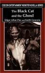 The Black Cat and the Ghoul (Monster Novella Series) - Edgar Allan Poe, Keith Gouveia