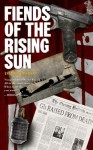 Fiends of the Rising Sun - David Bishop