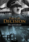 Hitler and Kristallnacht: Days of Decision - Andrew Langley