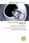 Daniel Van Meter - Agnes F. Vandome, John McBrewster, Sam B Miller II