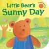 Little Bear's Sunny Day - Claire Freedman, Dubravka Kolanovic