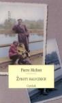 Żywoty maluczkich - Pierre Michon